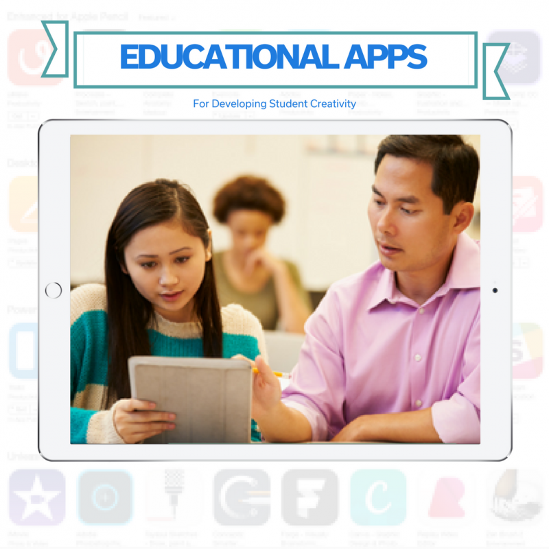 Educational Apps For Developing Student Creativity