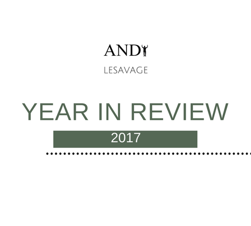 Andy LeSavage Year in Review 2017